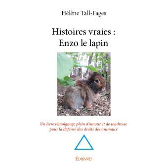 livre Histoires vrais : Enzo le lapin